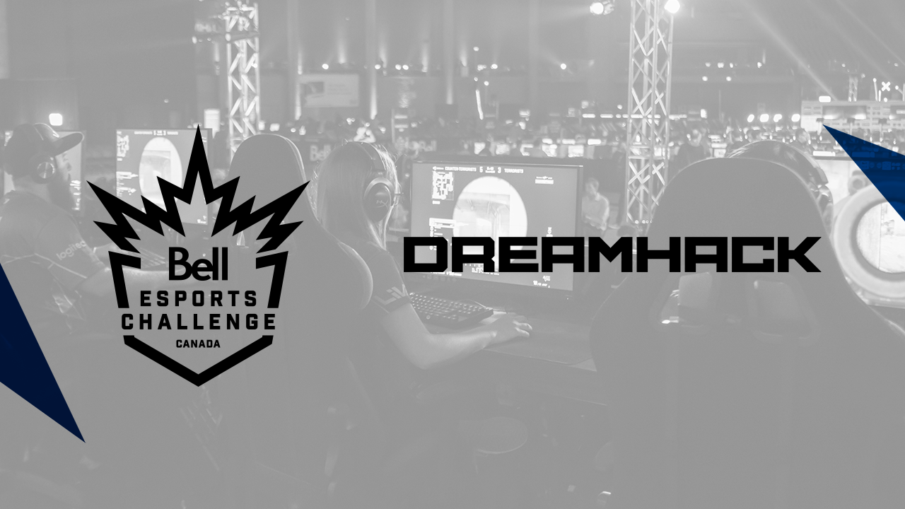 DreamHack Canada and Bell to host the Bell Esports Challenge